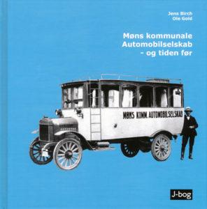 Møns kommunale Automobilselskab - og tiden før - af Jens Birch og Ole Gold