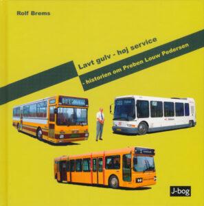Lavt gulv - høj service - historien om Preben Louw Pedersen - af Rolf Brems